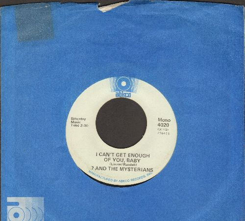 Question Mark & The Mysterians - 96 Tears/I Can't Get Enough Of You, Baby (double-hit re-issue with Abkco company sleeve) - NM9/ - 45 rpm Records