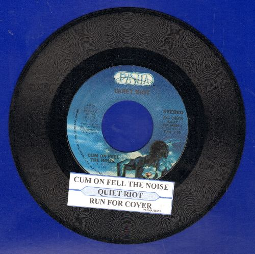 Quiet Riot - Cum On Feel The Noise/Run For Cover (with juke box label) - NM9/ - 45 rpm Records