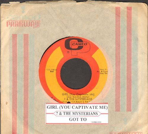 Question Mark & The Mysterians - Girl (You Captivate Me)/Got To (with juke box label and RARE Cameo-Parkway company sleeve)(bb) - EX8/ - 45 rpm Records