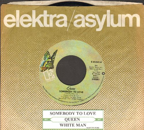 Queen - Somebody To Love/White Man (with Elektra company sleeve and juke box label) - EX8/ - 45 rpm Records