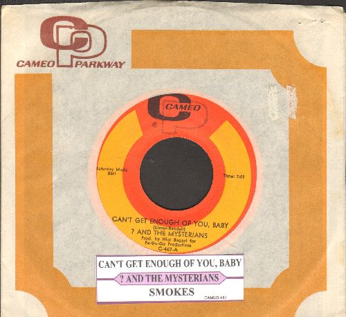 Question Mark & The Mysterians - Can't Get Enough Of You, Baby/Smokes (with juke box label and RARE Cameo-Parkway company sleeve) - VG7/ - 45 rpm Records