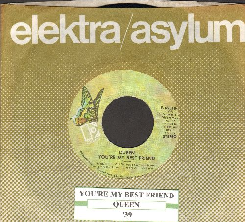 Queen - You're My Best Friend/'39 (with juke box label and Elektra company sleeve) - EX8/ - 45 rpm Records