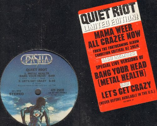 Quiet Riot - Metal Health (Bang Your Head) (6:00 minutes)/Let's Get Crazy (5:10)/Mama Weer All Crzay Now (3:38) (12 inch vnyl Maxi Single, shrink wrap) - NM9/ - Maxi Singles