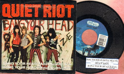 Quiet Riot - Bang Your Head (Metal Health)/Bang Your Head (Metal Health - LIVE) (with juke box label and picture sleeve) - NM9/EX8 - 45 rpm Records