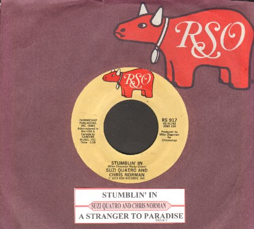 Quatro, Suzi & Chris Norman - Stumblin' In (BEAUTIFUL TOP CHARTING LOVE BALLAD!)/A Stranger In Paradise (with juke box label and RSO company sleeve) - NM9/ - 45 rpm Records