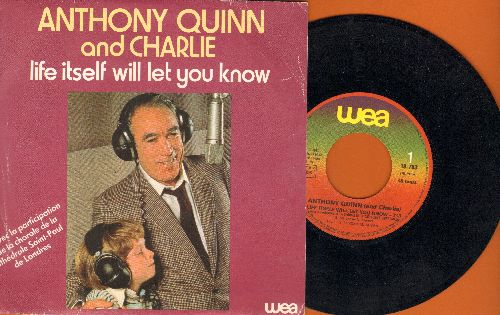 Quinn, Anthony & Charlie) - Life Itself Will Let You Know (ULTRA-SENTIMENTAL song of an old man offering a little boy some wisdom for life)/All My Life (by Toots Thielmans on flip-side) (French Pressing with picture sleeve) - NM9/EX8 - 45 rpm Records