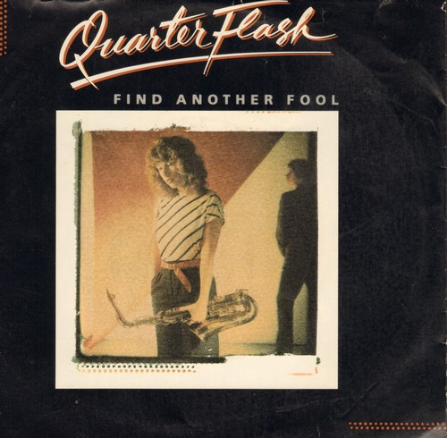Quarter Flash - Find Another Fool/Cruisin' With The Deuce (with picture sleeve) - NM9/VG7 - 45 rpm Records