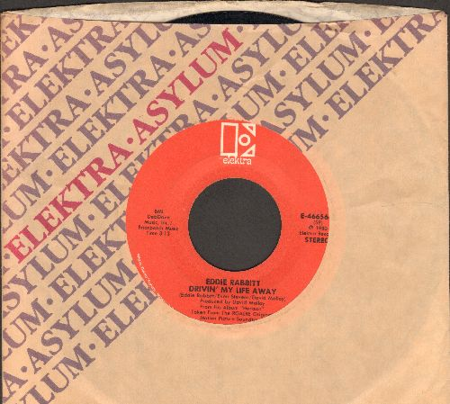 Rabbitt, Eddie - Drivin' My Life Away/Pretty Lady (with company sleeve) - VG7/ - 45 rpm Records