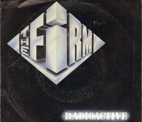 Firm - Radioactive/Together (with picture sleeve) - EX8/EX8 - 45 rpm Records