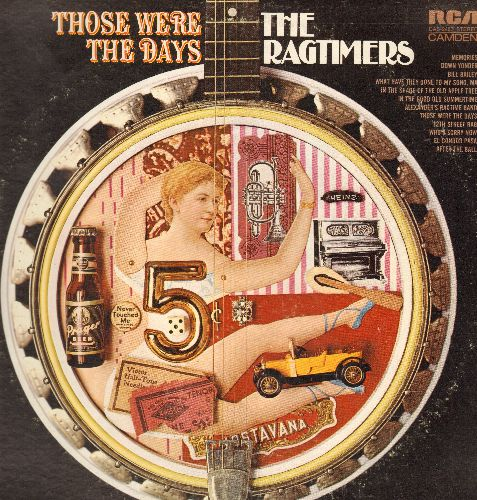 Ragtimers - Those Were The Days: Memories, Bill Bailey, Alexander's Ragtime Band, 12th Street Rag, Who's Sorry Now (Vinyl STEREO LP record) - NM9/EX8 - LP Records