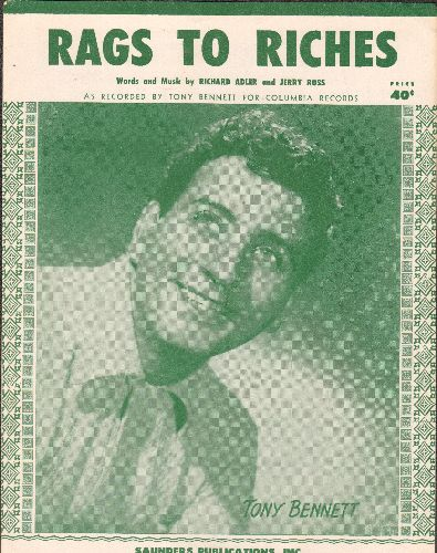 Bennett, Tony - Rags To Riches - Vintage SHEET MUSIC for the Tony Bennett Classic. NICE cover portrait of the legendary crooner! - NM9/ - Sheet Music