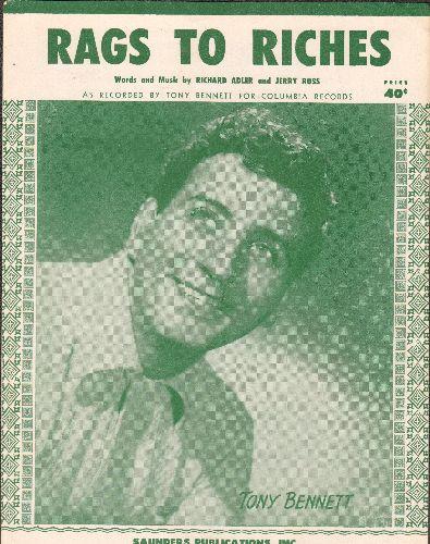 Bennett, Tony - Rags To Riches - Vintage SHEET MUSIC for the Tony Bennett Classic. NICE cover portrait of the legendary crooner! - NM9/ - Sheet Music