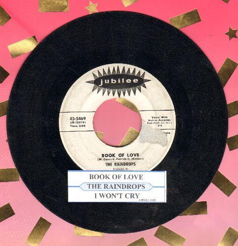 Raindrops - Book of Love/I Won't Cry (DJ advance pressing with juke box label) - VG7/ - 45 rpm Records