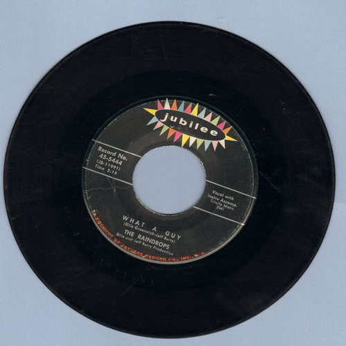 Raindrops - What A Guy/It's So Wonderful  - VG7/ - 45 rpm Records