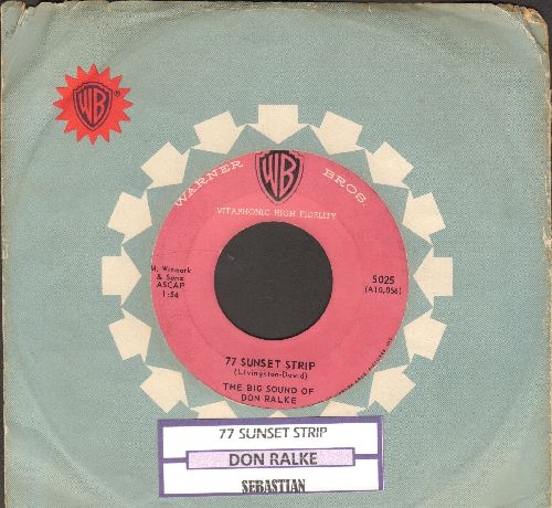 Ralke, Don - 77 Sunset Strip/Sebastian (with juke box label) - EX8/ - 45 rpm Records