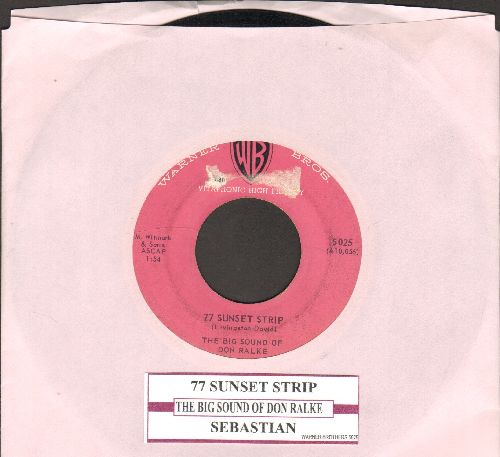 Ralke, Don - 77 Sunset Strip/Sebastian (with juke box label) - VG7/ - 45 rpm Records