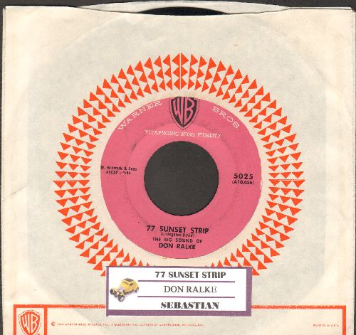 Ralke, Don - 77 Sunset Strip/Sebastian (with vintage Warner Brothers company sleeve and juke box label) - EX8/ - 45 rpm Records