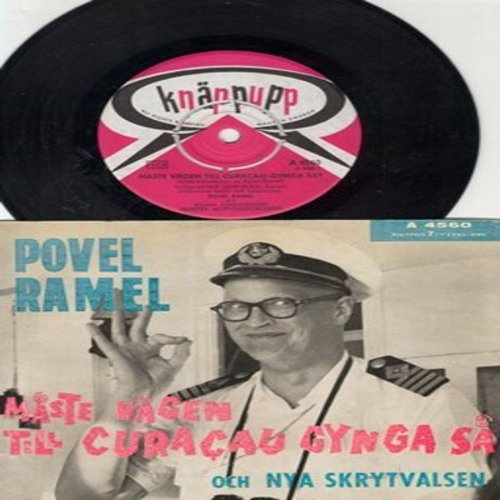 Ramel, Povel - Maste Vagen Till Curacau Cynga Sa/Och Nya Skrytvalsen (Swedish Pressing with picture cover, removable spindle-adapter, sung in Swedish) - NM9/EX8 - 45 rpm Records