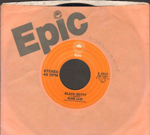 Ram Jam - Black Betty/I Should Have Known (with Epic company sleeve) - EX8/ - 45 rpm Records