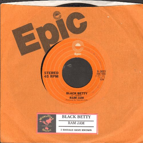 Ram Jam - Black Betty/I Should Have Known (with juke box labe and Epic company sleeve) - EX8/ - 45 rpm Records