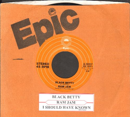Ram Jam - Black Betty/I Should Have Known (with juke box label and Epic company sleeve) - NM9/ - 45 rpm Records
