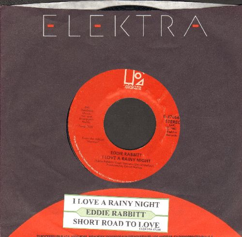 Rabbitt, Eddie - I Love A Rainy Night/Short Road To Love (with juke box label and Elektra company sleeve) - EX8/ - 45 rpm Records
