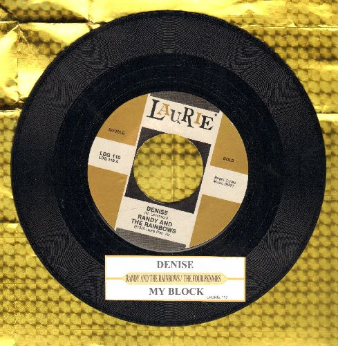 Randy & The Rainbows - Denise/My Block (by The Four Pennies on flip-side) (re-issue with juke box label) - NM9/ - 45 rpm Records