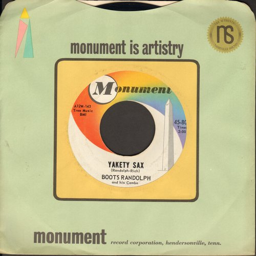 Randolph, Boots - Yakety Sax/I Really Don't Want To Know (with vintage Monument company sleeve) - NM9/ - 45 rpm Records