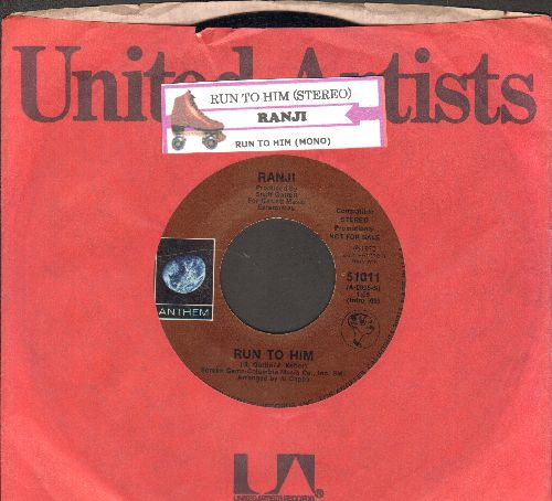 Ranji - Run To Him (double-A-sided DJ advance pressing with juke box label and company sleeve) - NM9/ - 45 rpm Records