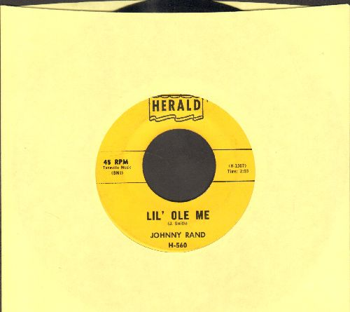 Rand, Johnny - Lil' Ole Me/Still In My Heart - EX8/ - 45 rpm Records