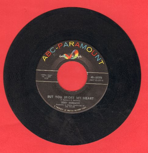 Randazzo, Teddy - But You Broke My Heart/Happy Ending (sol) - EX8/ - 45 rpm Records