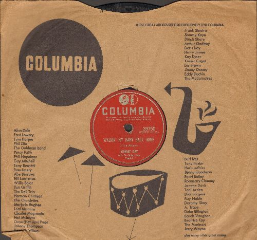 Ray, Johnnie - Walkin' My Baby Back Home/Give Me Time (10 inch 78 rpm record with Columbia company sleeve) - VG6/ - 45 rpm Records