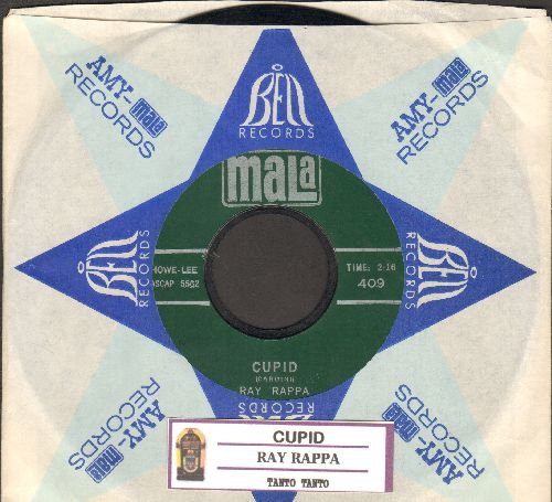 Rappa, Ray - Cupid/Tanto Tanto (with juke box label and  Mala company sleeve) - VG7/ - 45 rpm Records