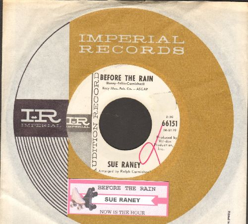 Raney, Sue - Before The Rain/Now Is The Hour (DJ advance pressing with juke box label and Imperial company sleeve) - EX8/ - 45 rpm Records