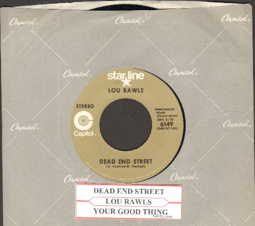 Rawls, Lou - Dead End Street/Your Good Thing (re-issue with juke box label and company sleeve) - EX8/ - 45 rpm Records