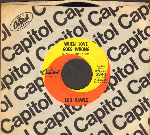Rawls, Lou - When Love Goes Wrong/Show Buiness (with Capitol company sleeve) - EX8/ - 45 rpm Records