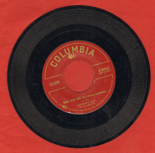Ray, Johnnie - Build Your Love (On A Strong Foundation)/Street Of Memories  - VG7/ - 45 rpm Records