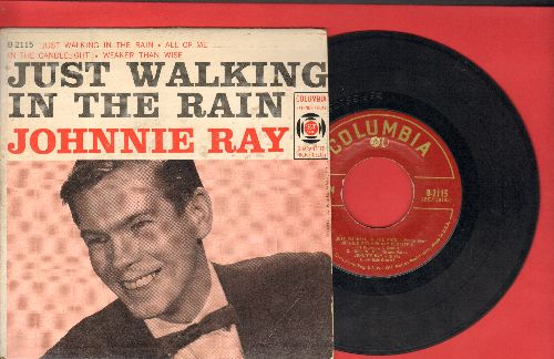 Ray, Johnnie - Just Walking In The Rain/All Of Me/In The Candlelight/Weaker Than Wise (vinyl EP record with picture cover) - EX8/EX8 - 45 rpm Records