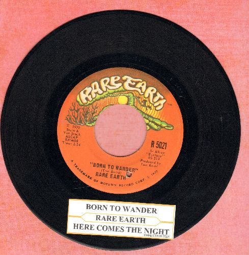 Rare Earth - Here Comes The Night/Born To Wander (bb) (with juke box label) - EX8/ - 45 rpm Records