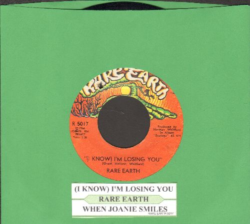 Rare Earth - (I Know) I'm Losing You/When Joanie Smiles (bb)(with juke box label) - NM9/ - 45 rpm Records