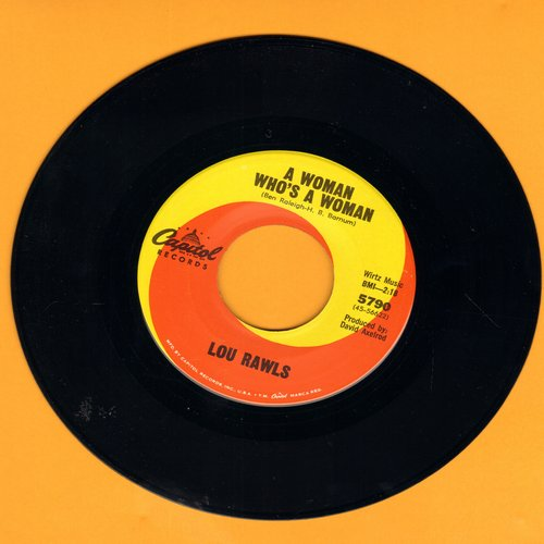 Rawls, Lou - A Woman Who's A Woman/You Can Bring Me All Your Heartaches - NM9/ - 45 rpm Records