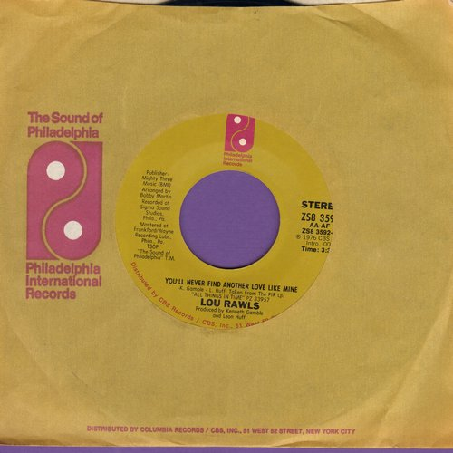 Rawls, Lou - You'll Never Find Another Love Like Mine/Let's Fall In Love All Over Again (with Philaelphia International company sleeve) - EX8/ - 45 rpm Records