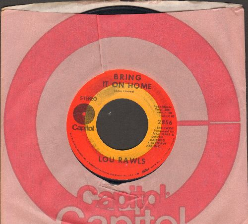 Rawls, Lou - Bring It In Home/Can You Dig It (Monologue)/Take Me For What I Am (with Capitol company sleeve) - EX8/ - 45 rpm Records