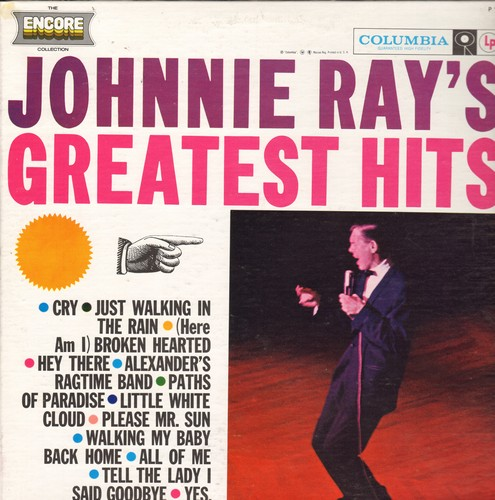 Ray, Johnnie - Johnnie Ray's Greatest Hits: Cry, Just Walking In The Rain, Hey There, Please Mr. Sun, All Of Me (Vinyl MONO LP record, re-issue of vintage recordings) - M10/NM9 - LP Records