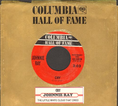 Ray, Johnnie - Cry/The Little White Cloud That Cried (green label early reissue of vintage recordings with juke box label and Columbia company sleeve) - EX8/ - 45 rpm Records