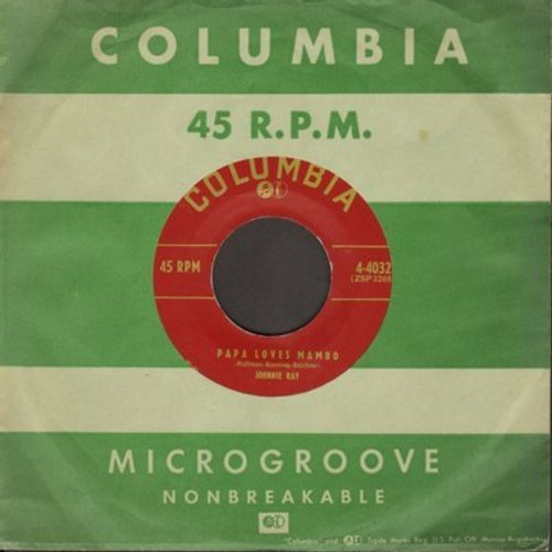 Ray, Johnny - Papa Loves Mambo/The Only Girl I'll Ever Love (with Columbia company sleeve) - NM9/ - 45 rpm Records