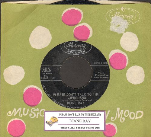 Ray, Diane - Please Don't Talk To The Lifeguard/That's All I Want From You (with Mercury company sleeve and juke box label) - EX8/ - 45 rpm Records
