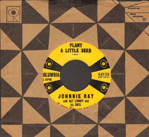 Ray, Johnnie - Plant A Little Seed/Strollin' Girl (with Columbia company sleeve) - EX8/ - 45 rpm Records