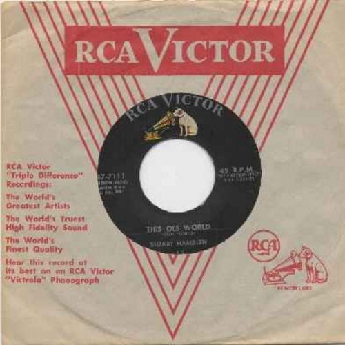 Hamblen, Stuart - This Ole World/Don't Fool Around With Calico (with original company sleeve) - NM9/ - 45 rpm Records