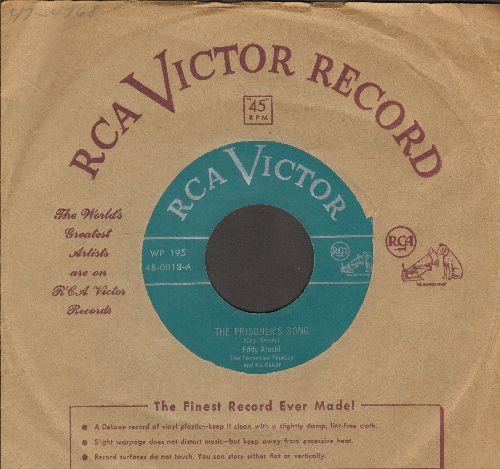 Arnold, Eddy - The Prisoner Song/Seven Years With The Wrong Woman (with vintage RCA company sleeve) - EX8/ - 45 rpm Records